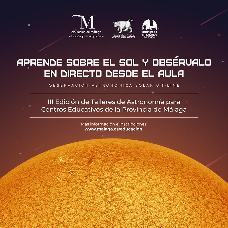 Imagen de la noticia: III Edición de Talleres de Astronomía para centros educativos de la provincia de Málaga: